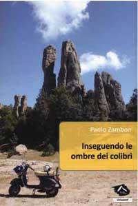 Il libro Inseguendo le ombre dei colibri